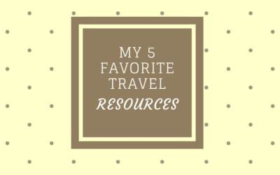 My 5 favorite travel resources