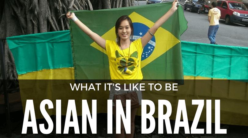 Life as an Asian in Brazil