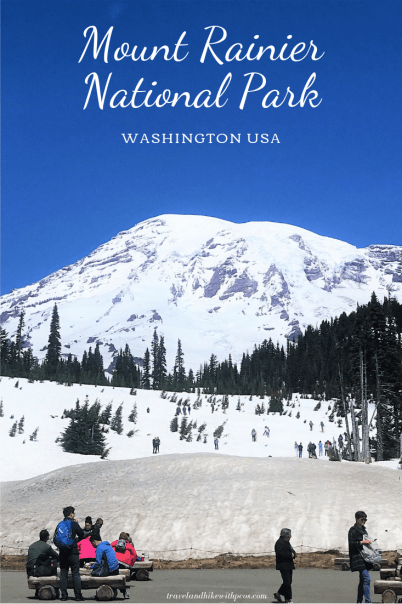 Places to visit at Mount Rainier National Park with family and kids