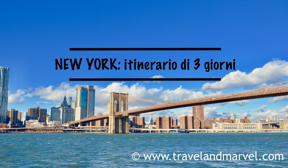 NEW YORK cosa vedere: itinerario di 3 giorni
