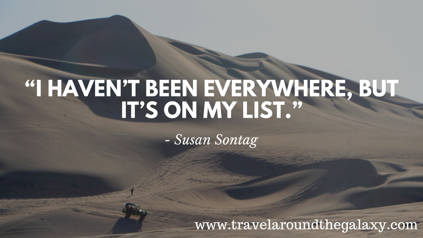 _I haven't been everywhere, but its on my list - Susan Sontag (1)