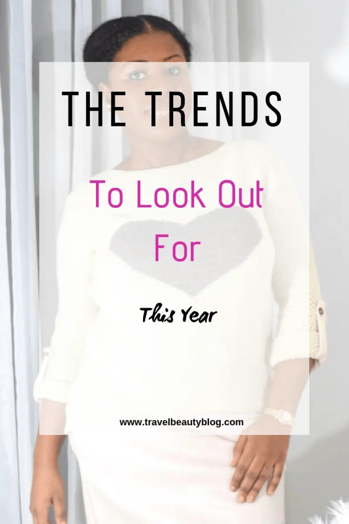 The Trends To Look Out For This Year | Travel Beauty Blog