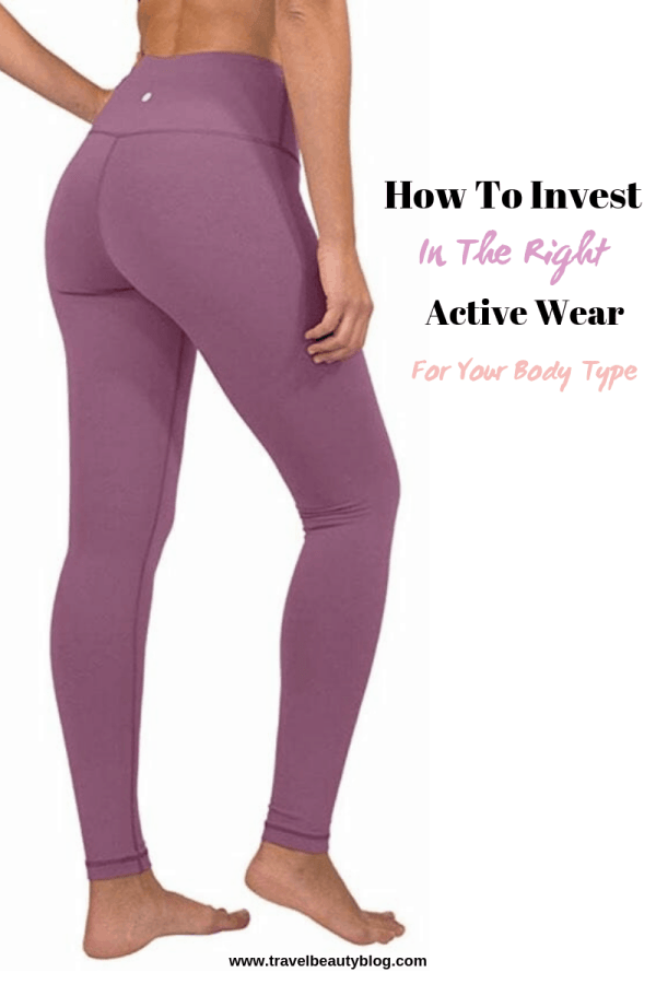 How To Invest In The Right Active Wear | Travel Beauty Blog | Workout Wear | Gym Clothing | Active Wear | Gym Essentials | What To Wear To The Gym
