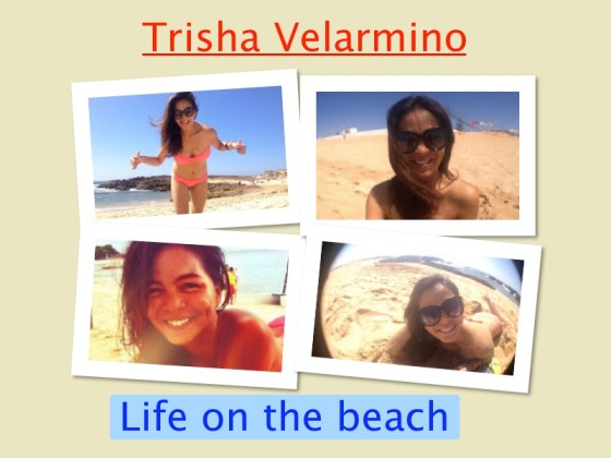 Life on the beach for Trisha Velarmino of PS I'm on my way