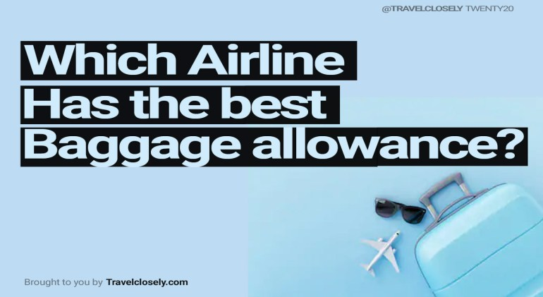 Which-airline-has-the-best-baggage-allowance