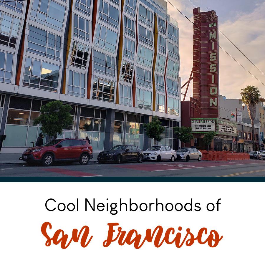 Cool San Francisco Neighborhoods