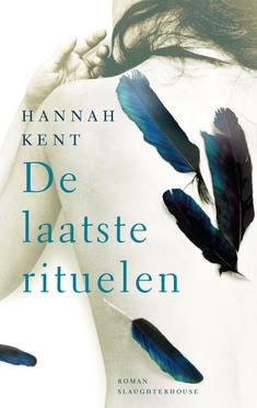 De laatste rituelen van Hannah Kent
