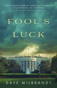 Fool's Luck