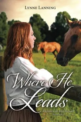 Where He Leads – Author Interview