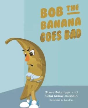 Bob The Banana Goes Bad