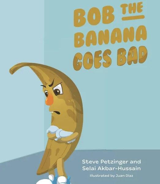Bob the Banana Goes Bad – Book Review