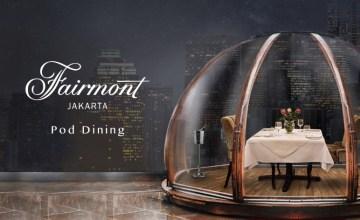 Ekstra Romantis di Pod Dining Fairmont Jakarta