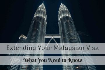 Extending-Your Malaysian Social Visit Visa