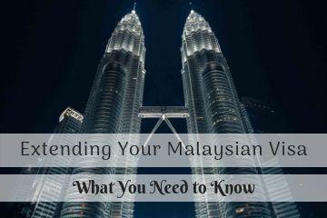 Extending-Your Malaysian Social Visit Visa