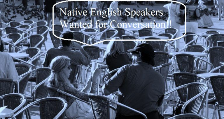 Native English Speakers Wanted for Conversation