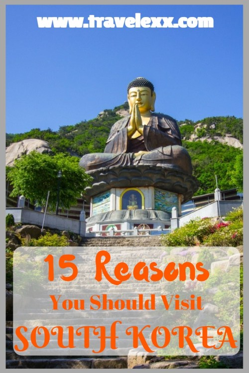 South Korea may be overlooked by many visitors to Asia, but there are somany reasons why you shouldn't make the same mistake. Here are 15 reasons to visit South Korea!