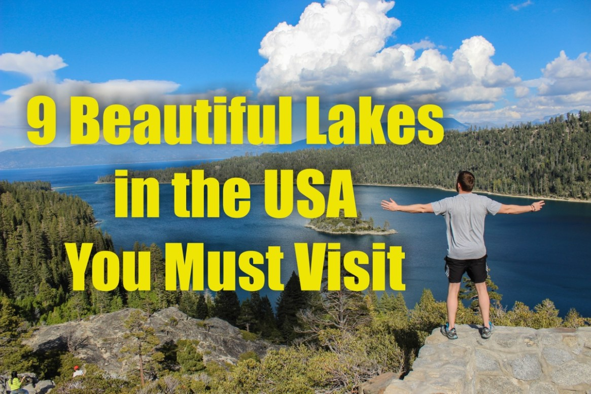 9 Beautiful Lakes in the USA You Must Visit