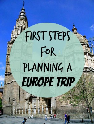 First Steps for Planning a Europe Trip
