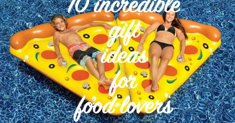 10 best foodie gift ideas for people who love food 2018