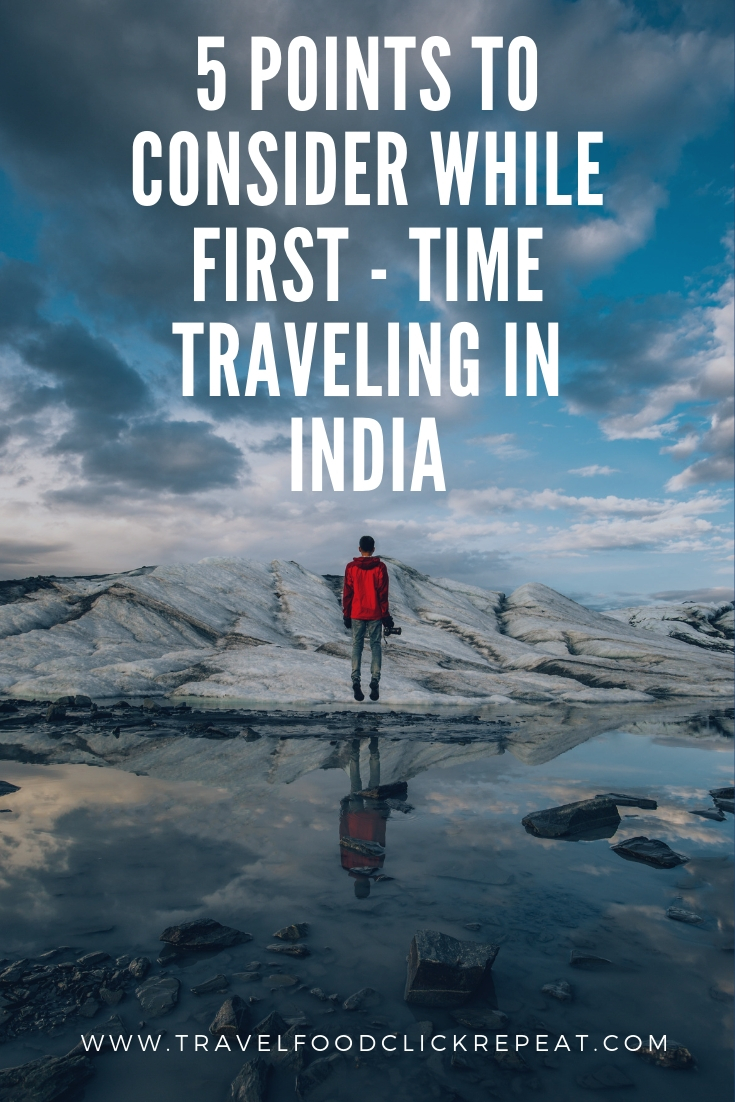 5 Points to Consider while First-time Traveling in India