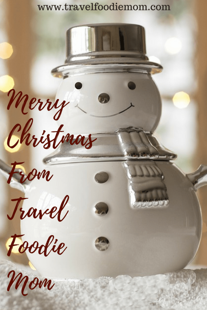 Merry Christmas From Travel Foodie Mom