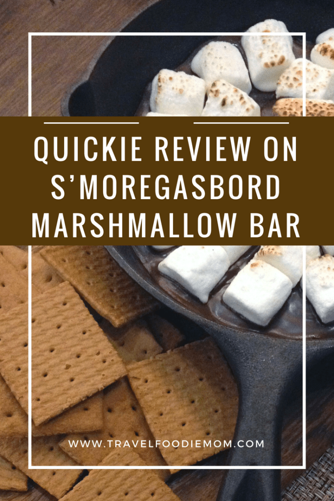 Quickie Review on S'MOREgasbord Marshmallow Bar