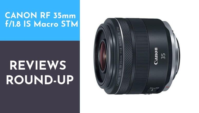 canon rf 35mm f1.8 is macro stm lens review