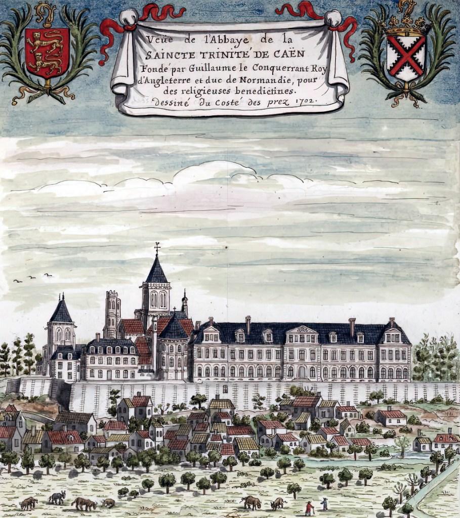 1706 - Louis Boudan - View of the Abbaye de la Saincte Trinite de Caen founded by William the Conqueror, King of England and Duke of Normandy, for Benedictine nuns