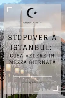 Stopover a Istanbul