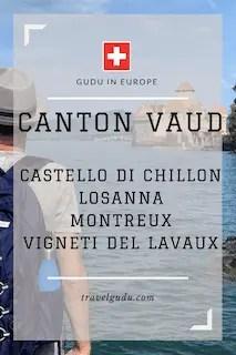 cosa vedere nel Canton Vaud