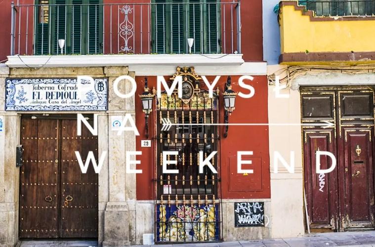 pomysl na weekend malaga