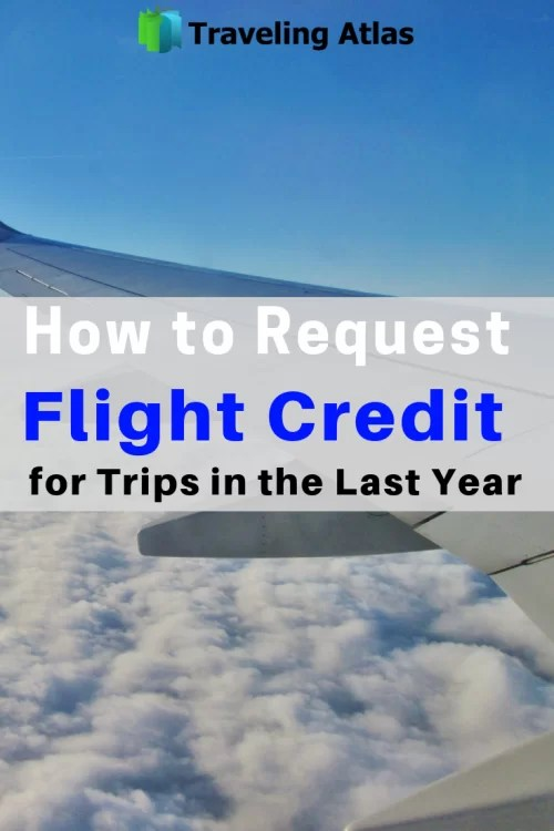 How to Request Flight Credit for Trips in the Last Year