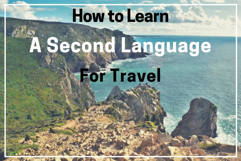 How to Learn a Second Language for Travel