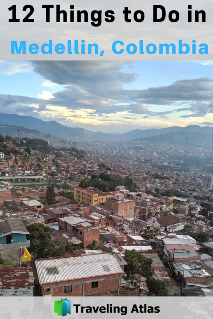 12 Things to do in Medellin, Colombia Pinterest.