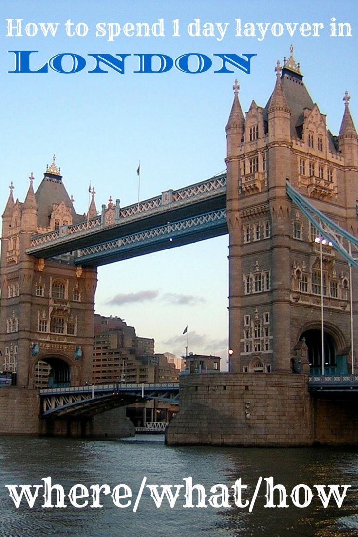 How to spend 1 day layover in London Pin