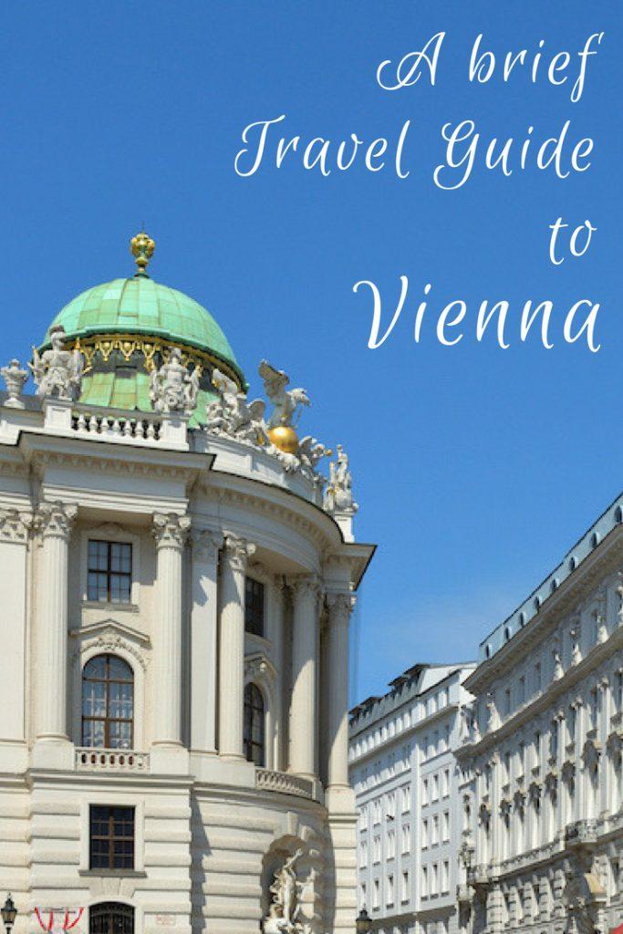 Brief Travel Guide to Vienna