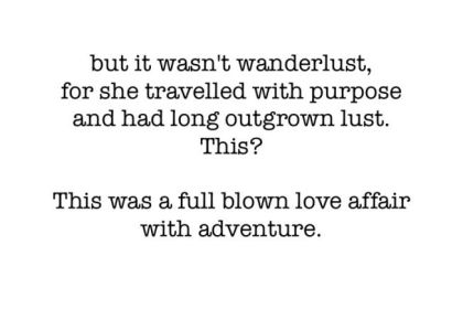 it's not wanderlust
