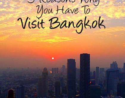 3 Reasons to Visit Bangkok, Thailand