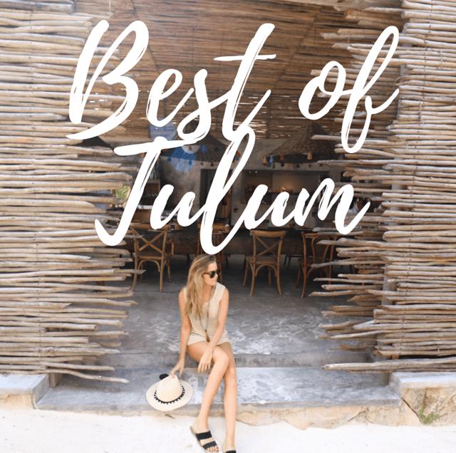 Best of Tulum