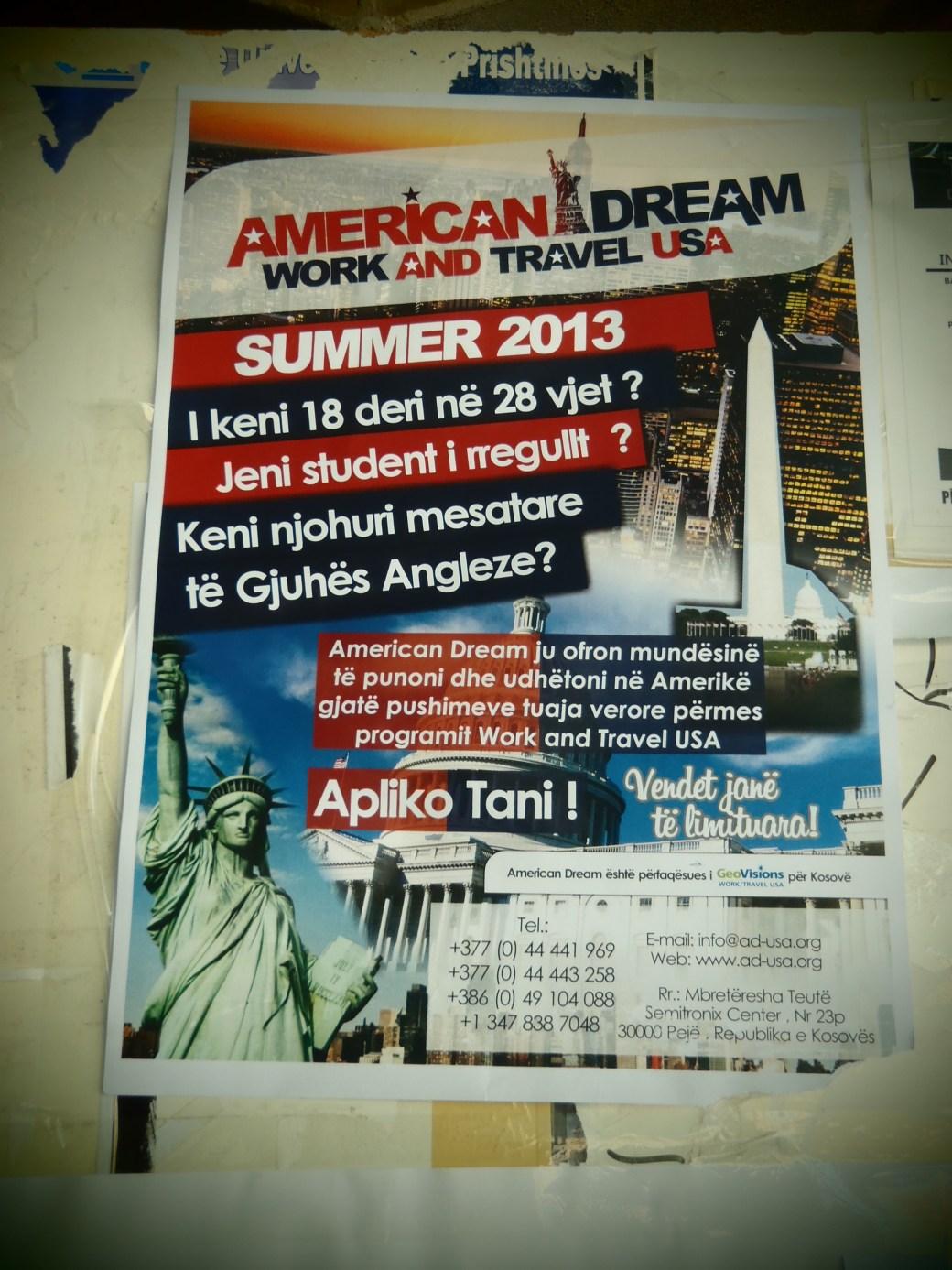 The American Dream; Pristina, Kosovo; 2013