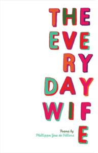 The Everyday Wife Phillippa Yaa de Villiers