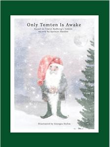 Only Tomten Is Awake by Viktor Rydberg Swedish classic poem