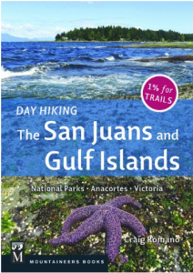 Day Hiking the San Juans and Gulf Islands: National Parks, Anacortes, Victoria by Craig Romano
