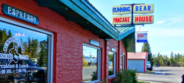 Running Bear Pancake House is an institution in West Yellowstone.