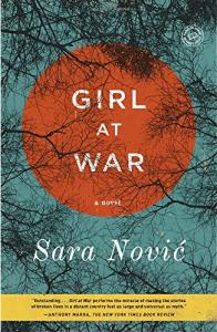 Girl at War: A Novel By Sara Novic Croatian books