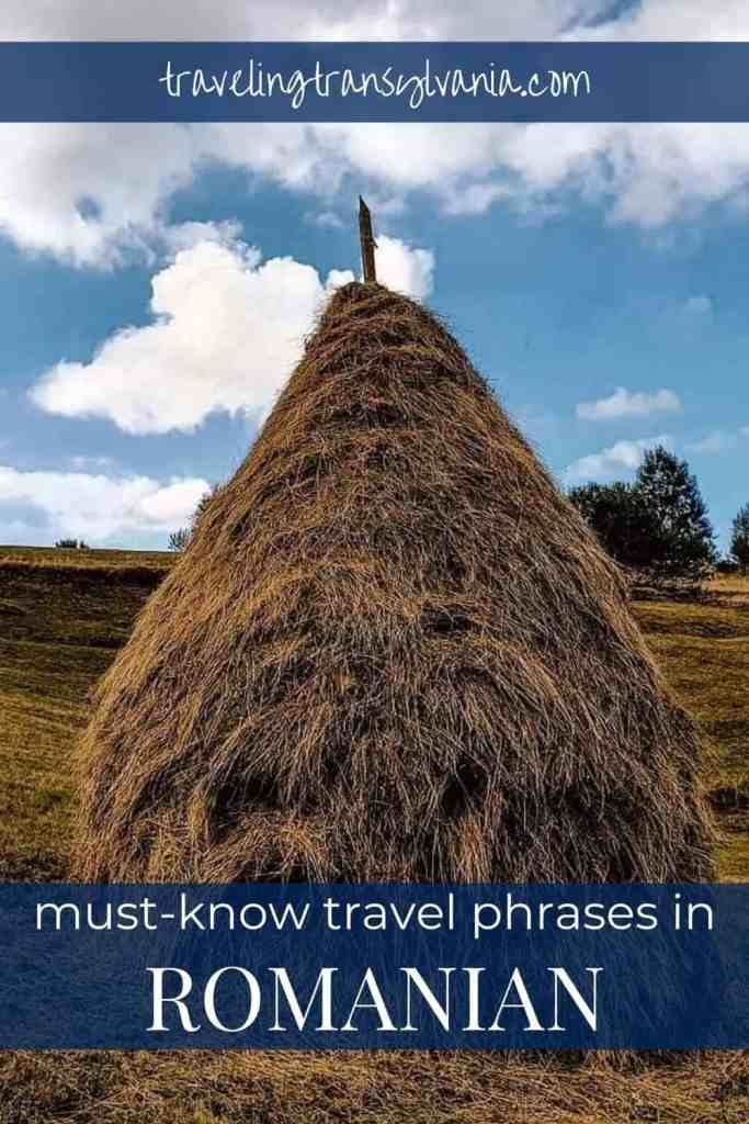 Pinterest graphic - Romanian haystack with text 'must-know travel phrases in Romanian'
