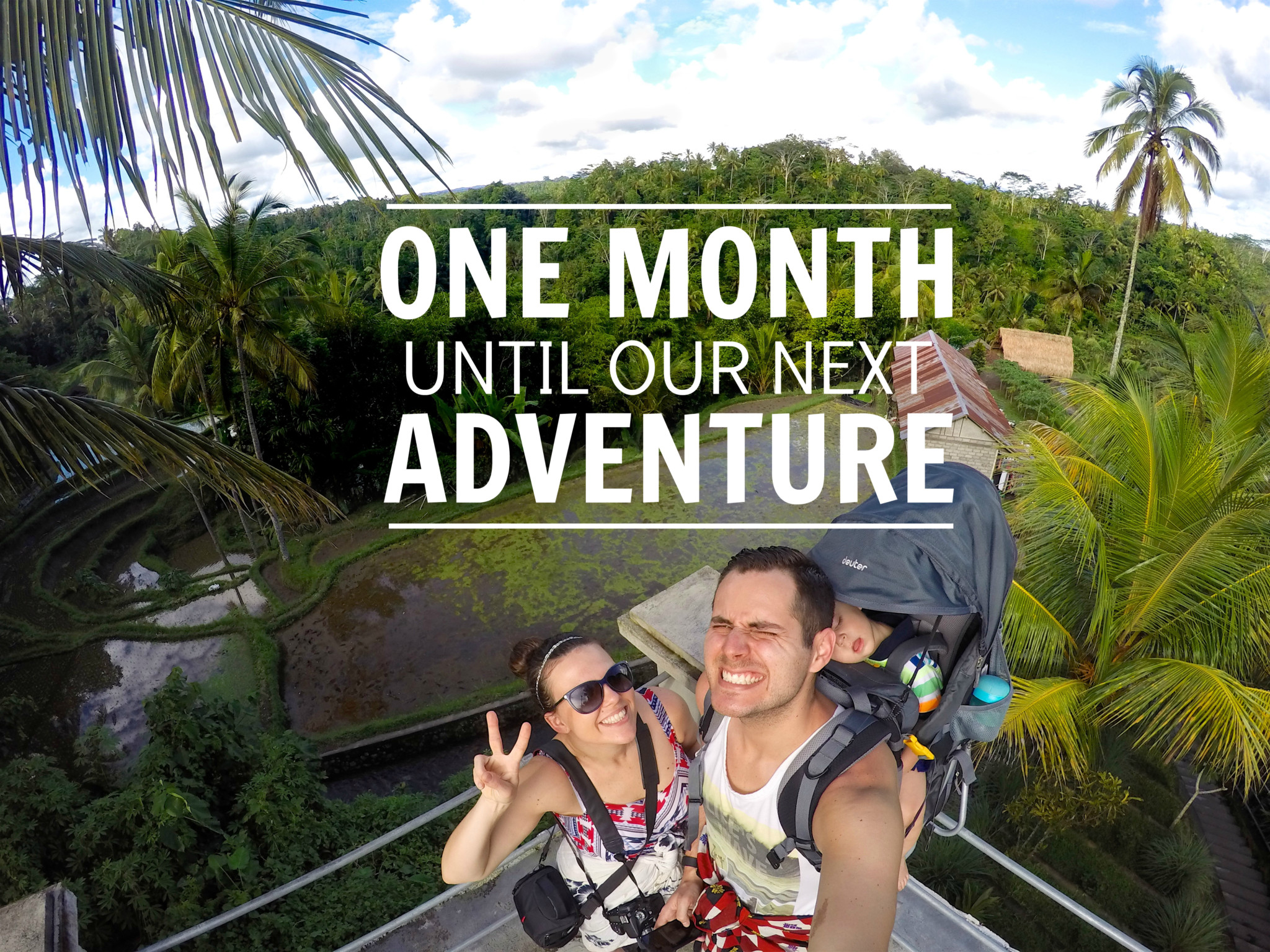 One Month Until Our Next Adventure