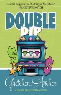 double dip by gretchen archer