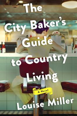 the city baker's guide to country living- T Aug