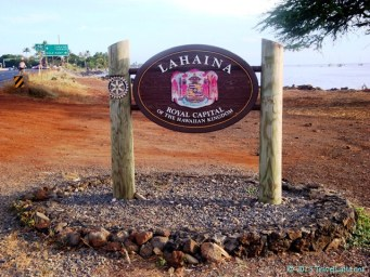 Welcome to Lahaina, the Royal Capital of the Hawaiian Kingdom